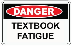 Danger-Textbook-Fatigue (600x388)