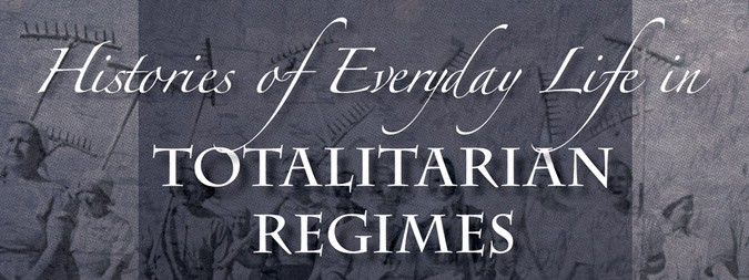 "Histories of Everyday Life in Totalitarian Regimes –  ""Highly recommended. All libraries. All levels."""