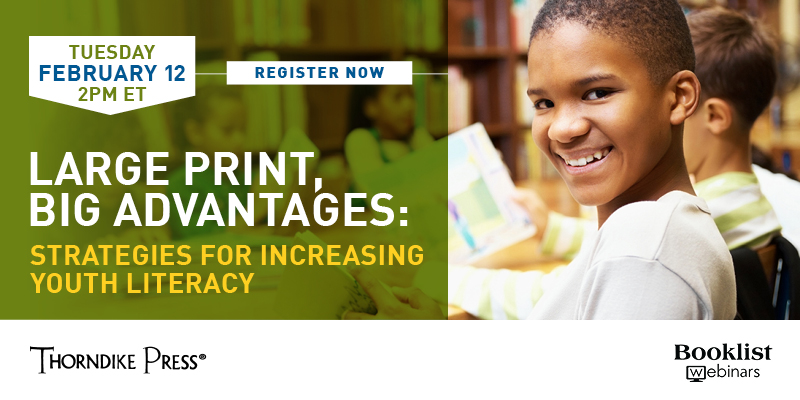 Save the Date! Booklist Webinar on Increasing Youth Literacy